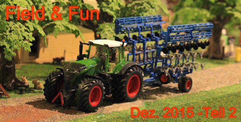 Field & Fun - Dezember 2015 - Teil 2