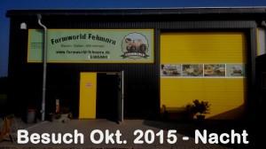 Farmworld Fehmarn - Besuch Okt 2015 bei Nacht