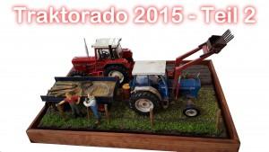 Traktorado 2015 - Teil 2