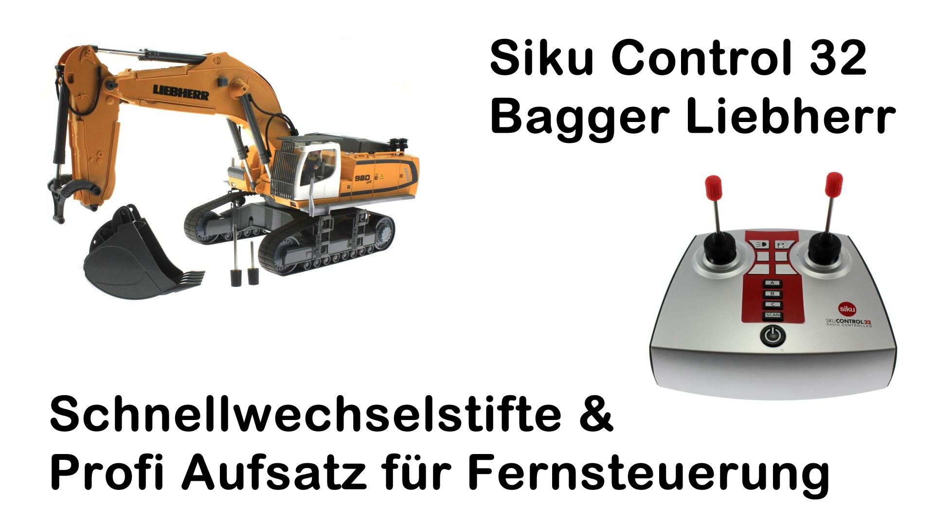 Zubehör-Vorstellung Siku Control 32 Bagger