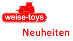 weise-toys Neuheiten